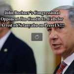 John Boehner's Congressional Opponent Jim Condit Jr. Calls for Arrest of Netanyahu on PressTV !!!